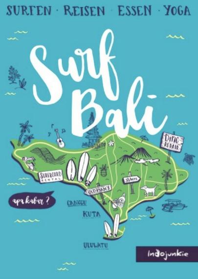 Surf Bali, Surfen Bali Reiseführer, Surfen Bali Tipps, Surfen Bali Buch, Surfen Bali, Indojunkie