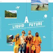 A Liquid Future