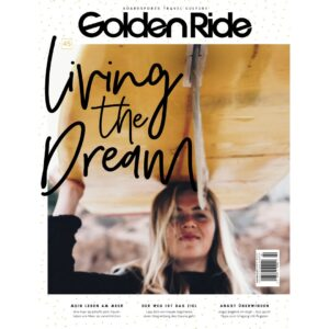 Golden Ride Ausgabe 45 - Living the Dream